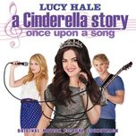 A Cinderella Story: Once Upon A Song (Original Motion Picture Soundtrack 2011)