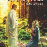 """Album Thánh Ca """"Ân Huệ Chúa"""" của Lm. Hoàng Luật O.Cist"""