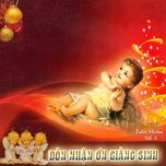 """Album """"Đón Nhận Ơn Giáng Sinh"""" Trầm Hương, FMSR Vol.6 -"""