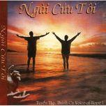 """Album Thánh Ca """"Voice Of Hope 1 - Ngài Cứu Tôi"""""""