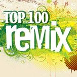 Top 100 Hits Remix 2012