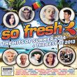 So Fresh: The Hits Of Summer 2014 + Best Of 2013