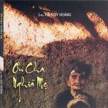 Album: Ơn Cha Nghĩa Mẹ - của Linh Mục Pet. Huy Hoàng.
