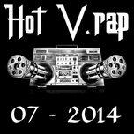 Tuyển Tập Nhạc Hot V-Rap NhacCuaTui (07/2014) - V.A