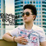Đừng Bắt Anh Chờ Đợi Nữa (Mini Album) - Dương Thiên Minh
