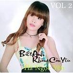 Biết Anh Không Còn Yêu (Vol. 2) - Hà Ngọc Yến