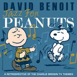 Jazz For Peanuts - A Retrospective Of The Charlie Brown Television Themes - V.A, David Benoit
