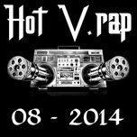 Tuyển Tập Nhạc Hot V-Rap NhacCuaTui (08/2014) - V.A