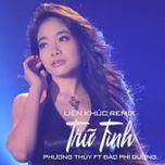 Liên Khúc Trữ Tình Remix - Phương Thùy, Đào Phi Dương