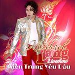 Miền Trung Yêu Dấu - Michael Lang