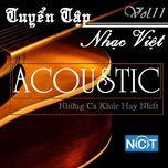 Tuyển Tập Nhạc Việt Acoustic (Vol. 11) - V.A