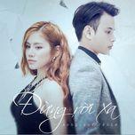 Đừng Rời Xa (Single) - Yến Lê Idol, Anh Quân Idol