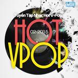 Tuyển Tập Nhạc Hot V-Pop NhacCuaTui (3/2015) - V.A