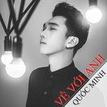Về Với Anh (Single) - Quốc Minh